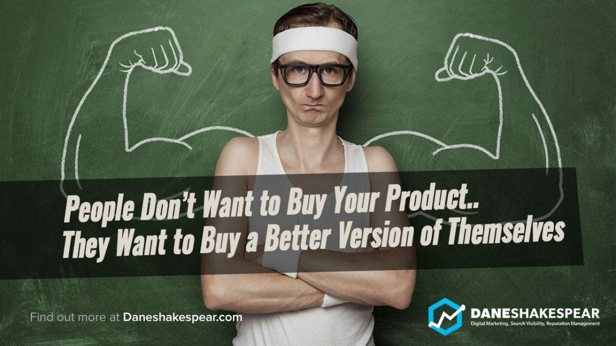 Dane Shakespear - People Don't Want to Buy Your Product